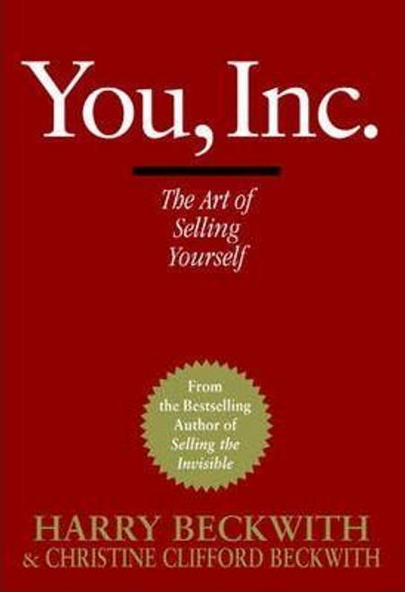 Beckwith, Harry / You, Inc : The Art of Selling Yourself (Hardback)