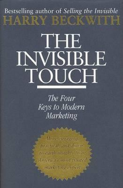 Beckwith, Harry / The Invisible Touch (Hardback)