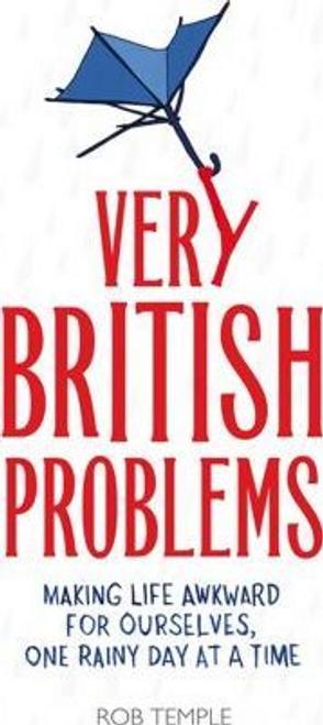 Temple, Rob / Very British Problems (Hardback)