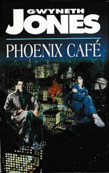 Jones, Gwyneth / Phoenix Cafe (Hardback)
