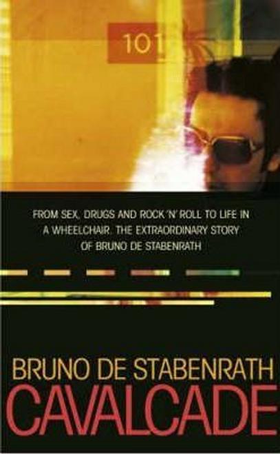 De Stabenrath, Bruno / Cavalcade (Hardback)
