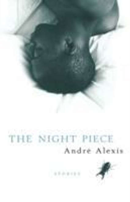 Alexis, Andre / The Night Piece (Hardback)