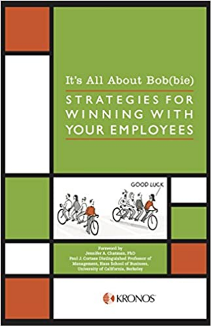 Maroney, Joyce O Donnell / It's All About Bob(bie): Strategies for Winning With Your Employees (Hardback)