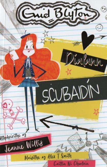 Blyton , Enid - Dialann Scubaidín - As Gaeilge - Aistrithe ag CaitlÍn Ní Chuláin - BRAND NEW - PB - 2021