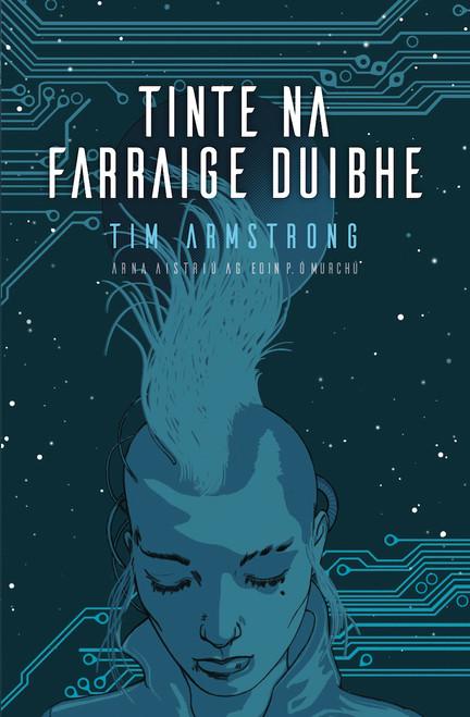 Armstrong, Tim - Tinte na Farraige Duibhe - PB - AS GAEILGE - BRAND NEW ( Aistrithe ag Eoin ó Murchú)