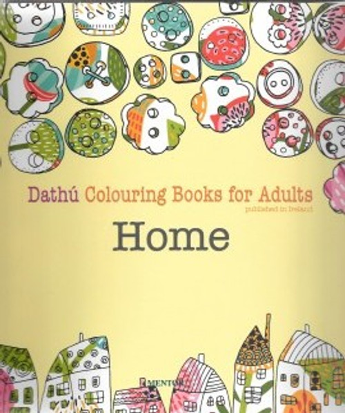 Mentor Publications - Home - Dathú - Colouring Book for Adults - PB - BRAND NEW