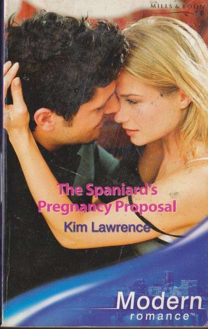 Mills & Boon / Modern / The Spaniard's Pregnancy Proposal