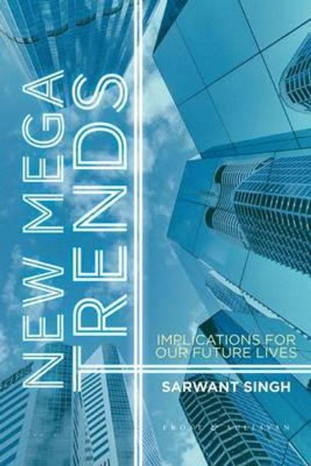 Singh, Sarwant / New Mega Trends (Hardback)