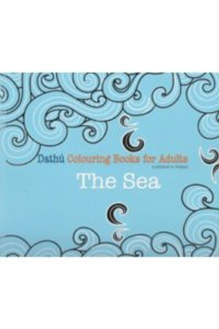 Mentor Publications - The Sea - Dathú - Colouring Book for Adults - PB - BRAND NEW