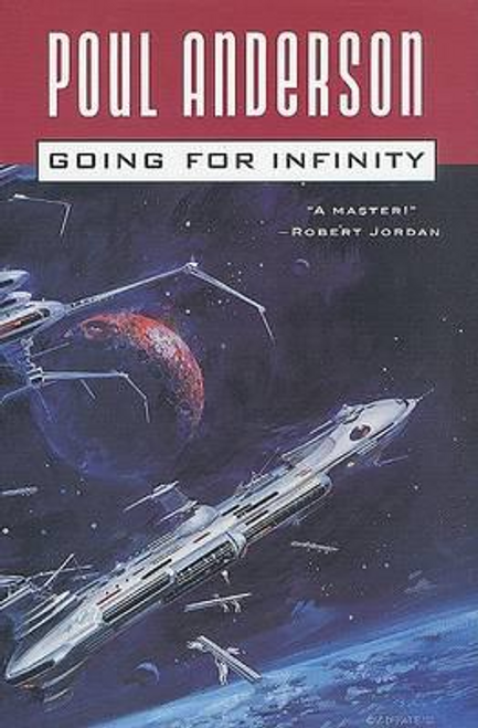 Anderson, Poul / Going for Infinity (Hardback)