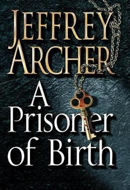Archer, Jeffrey / A Prisoner of Birth (Hardback)