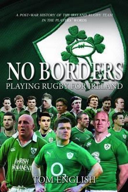English, Tom / No Borders : Playing Rugby for Ireland (Hardback)