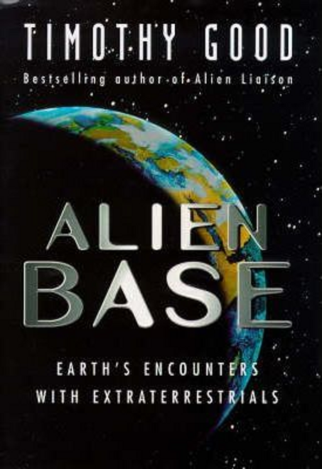 Good, Timothy / Alien Base (Hardback)