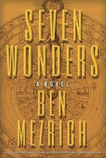 Mezrich, Ben / Seven Wonders (Hardback)