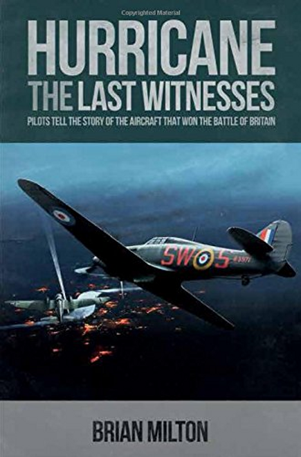 Milton, Brian / Hurricane: The Last Witnesses (Hardback)
