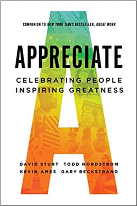 Sturt, David / Appreciate: Celebrating People, Inspiring Greatness (Hardback)