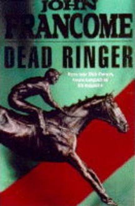 Francome, John / Dead Ringer (Hardback)