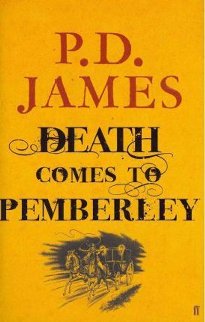 James, P. D. / Death Comes to Pemberley (Hardback)