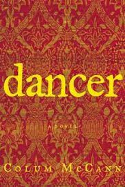 McCann, Colum / Dancer (Hardback)