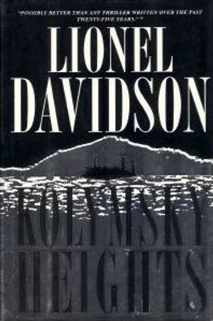 Davidson, Lionel / Kolymsky Heights (Hardback)