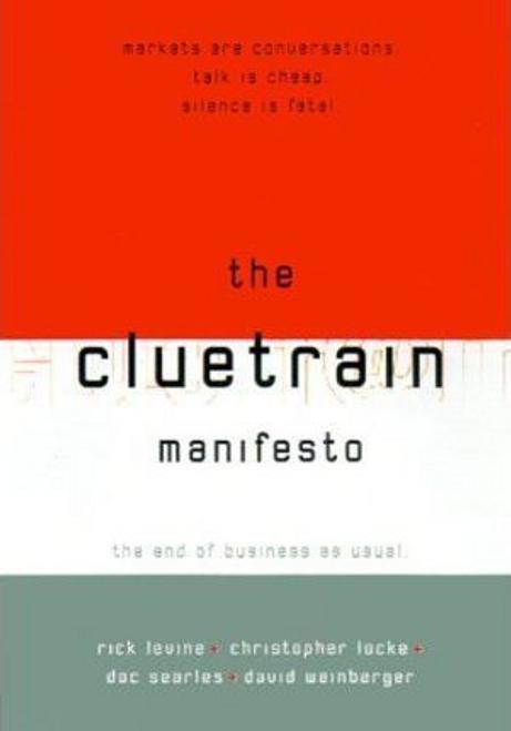 Levine, Rick / The Cluetrain Manifesto (Hardback)