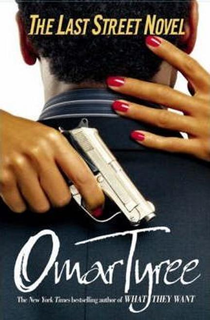 Tyree, Omar / The Last Street Novel (Large Paperback)