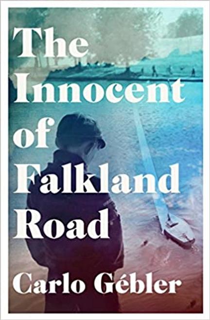 Gebler, Carlo / The Innocent of Falkland Road (Large Paperback)