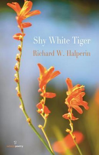 Halperin, Richard W. / Shy White Tiger (Large Paperback)