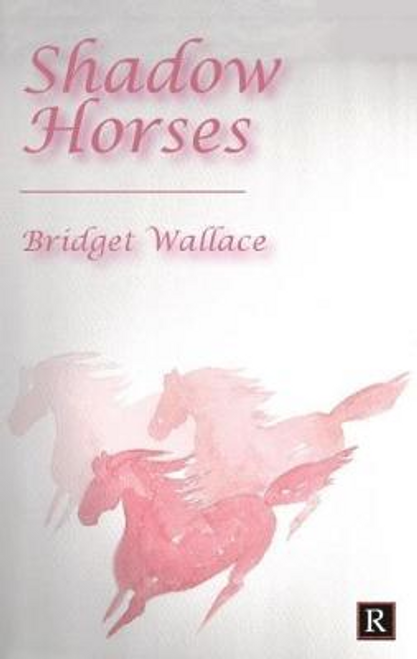 Wallace, Bridget / Shadow Horses (Large Paperback)