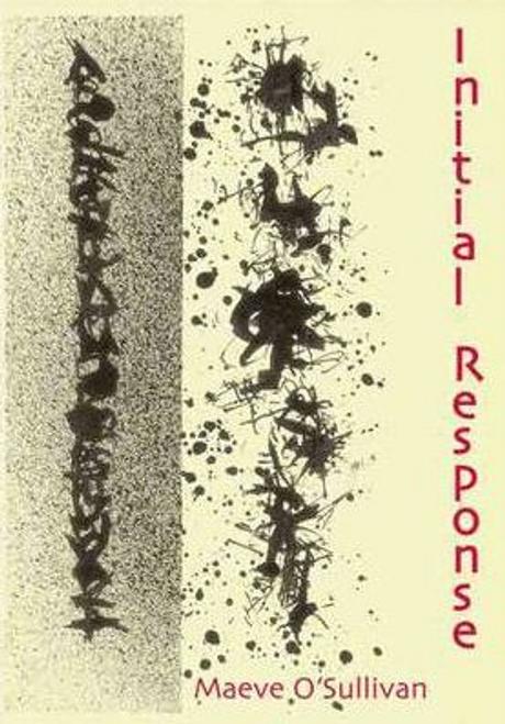 O'Sullivan, Maeve / Initial Response (Large Paperback)