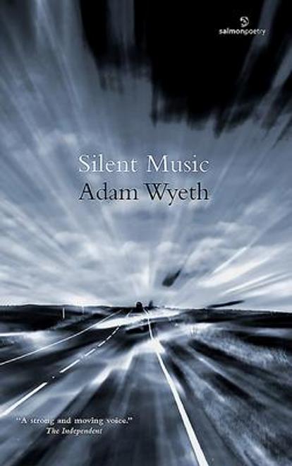 Wyeth, Adam / Silent Music (Large Paperback)