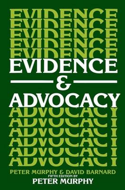 Murphy, Peter / Evidence and Advocacy (Large Paperback)
