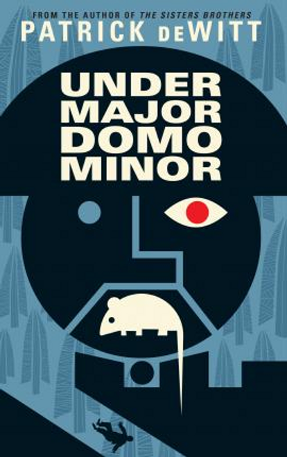 DeWitt, Patrick / Undermajordomo Minor (Large Paperback)