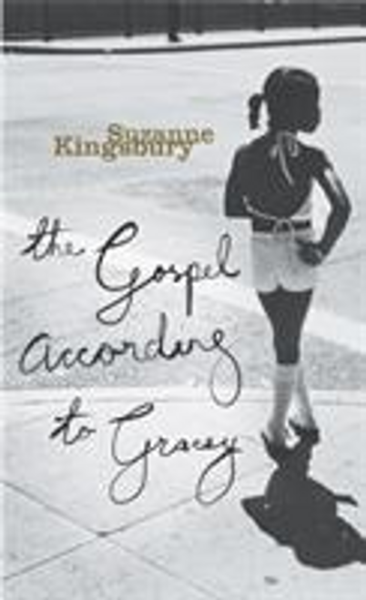 Kingsbury, Suzanne / The Gospel According To Gracey (Large Paperback)