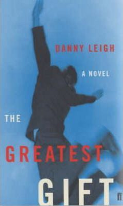 Leigh, Danny / Greatest Gift (Large Paperback)