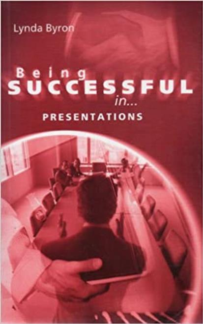Byron, Lynda / Being Successful In... Presentations (Large Paperback)