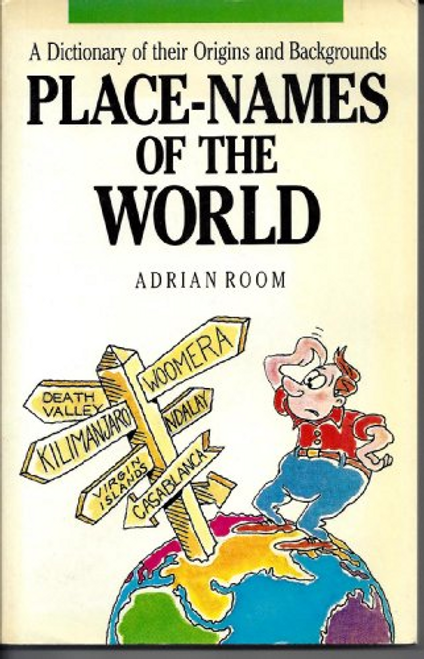 Room, Adrian / Place Names of the World (Large Paperback)