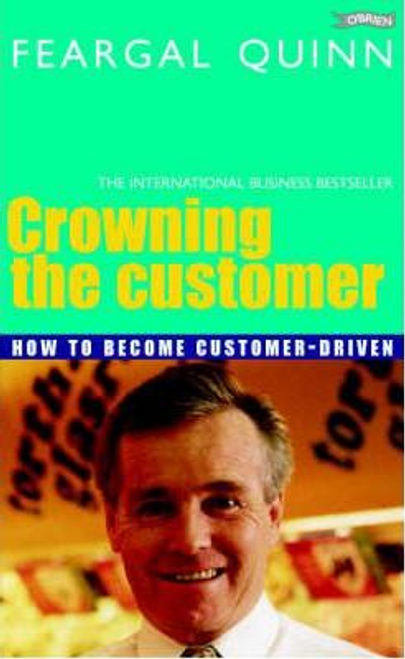Quinn, Feargal / Crowning the Customer (Large Paperback)