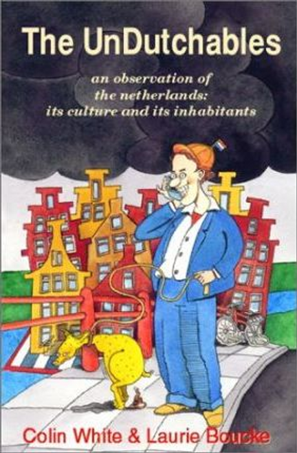 White, Colin R. / The Undutchables (Large Paperback)