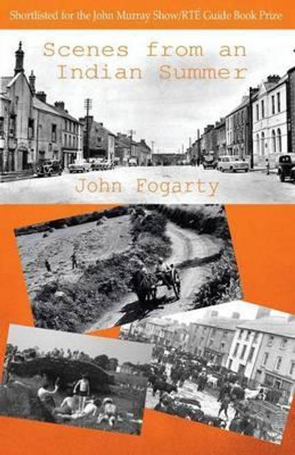 Fogarty, John / Scenes from an Indian Summer (Large Paperback)