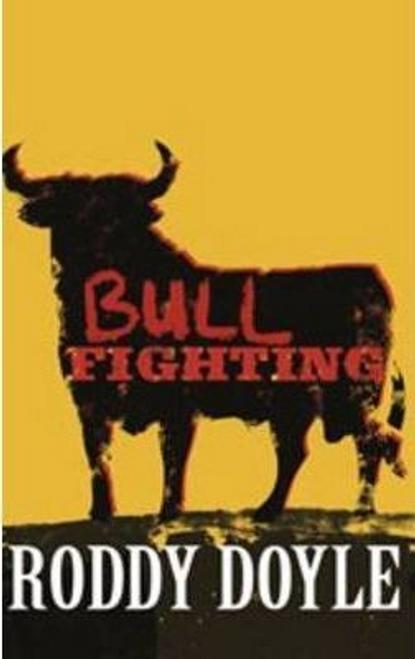 Doyle, Roddy / Bullfighting (Large Paperback)