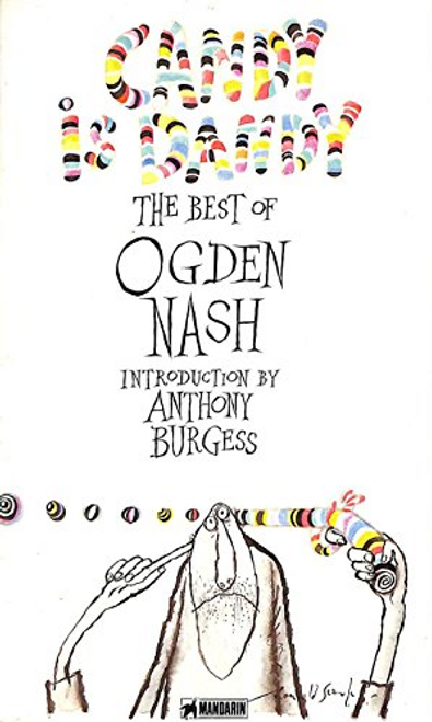 Nash, Ogden / Candy is Dandy : The Best of Ogden Nash (Large Paperback)