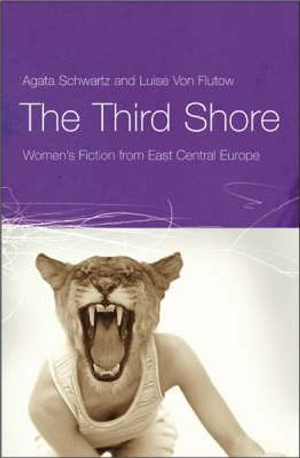 Schwartz, Agata / The Third Shore (Large Paperback)