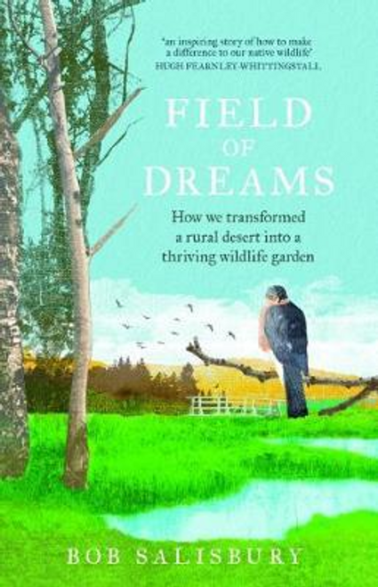 Salisbury, Bob / Field of Dreams (Large Paperback)