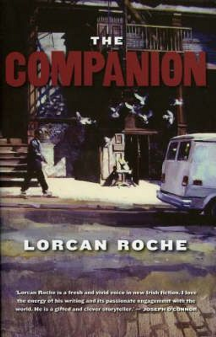 Roche, Lorcan / The Companion (Large Paperback)