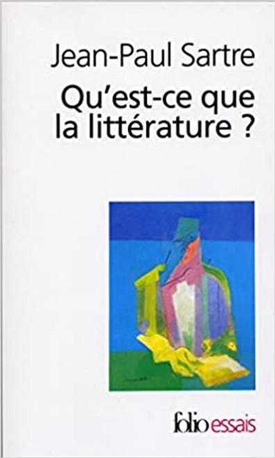 Sartre, Jean-Paul - Qu'est-ce que la littérature? - PB folio Essais - ( in French)