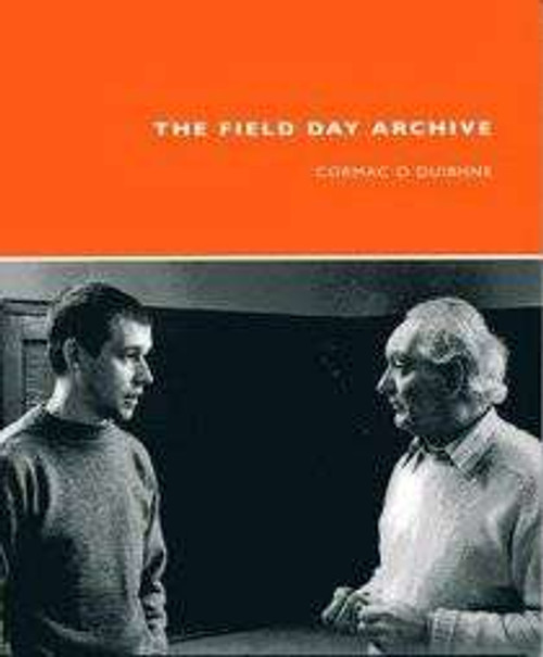 Ó Duibhne, Cormac ( editor) - The Field Day Archive - PB - 2007