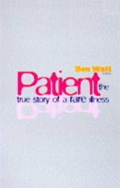 Watt, Ben / Patient (Large Paperback)