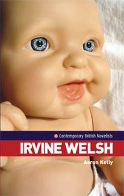 Kelly, Aaron / Irvine Welsh (Large Paperback)