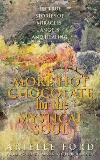 Ford, Arielle / More Hot Chocolate for the Mystical Soul (Large Paperback)